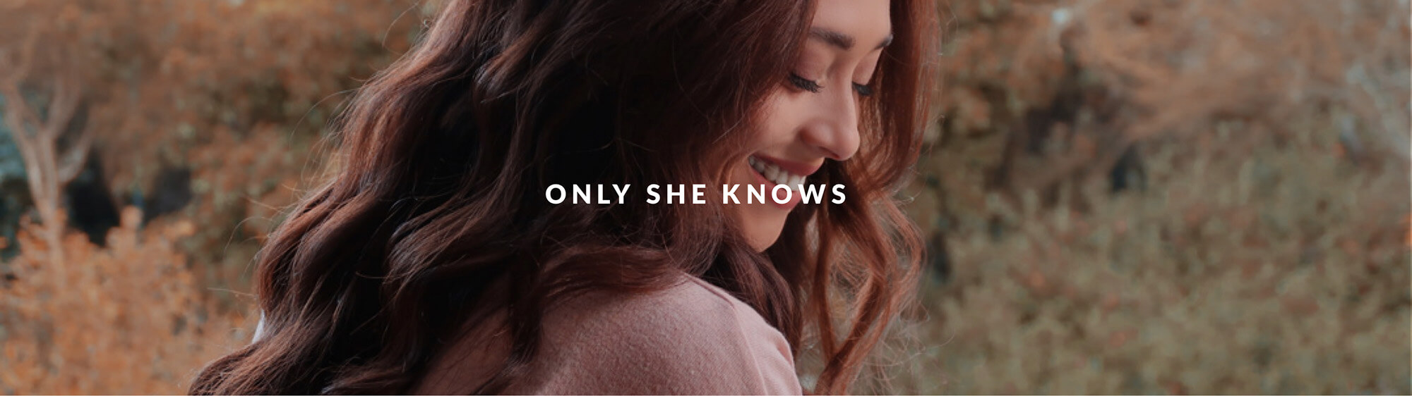 Only She Knows
